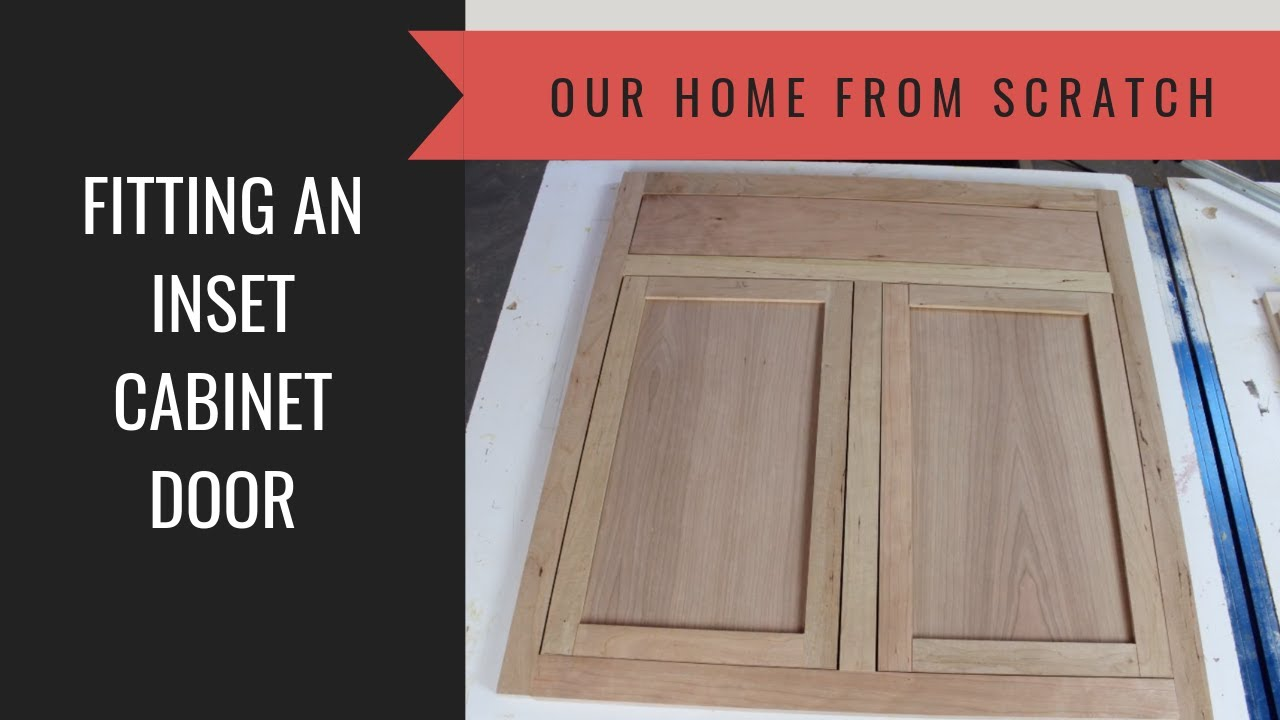 How To Build A Cabinet Lesson 43 Fitting An Inset Door To A Face Frame