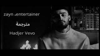 Zayn -entertainer (مترجمة)