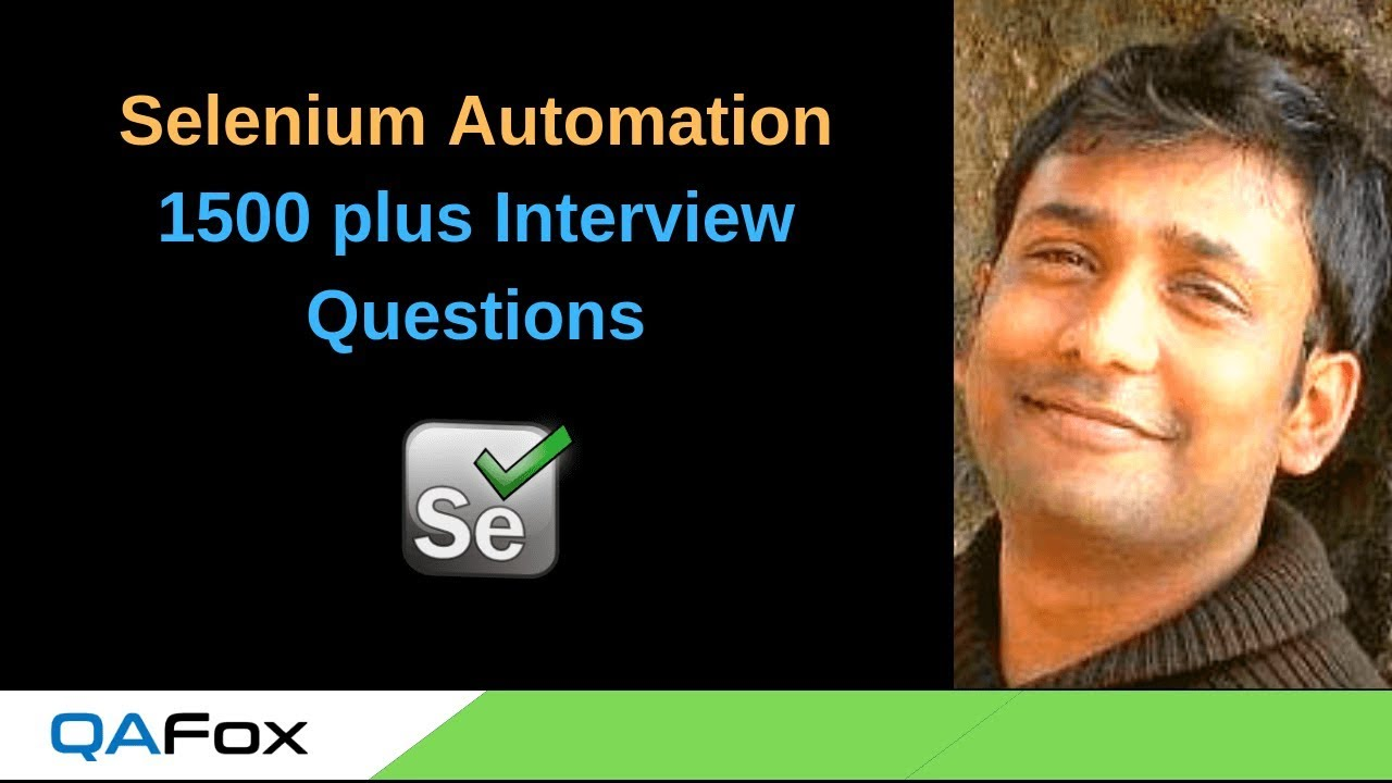1500 plus Selenium Interview Questions – Includes Questions on