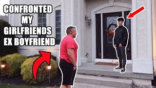 DAD CONFRONTS MY GIRLFRIENDS EX BOYFRIEND! (CRAZY)