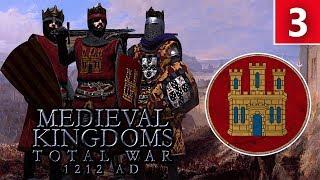 Kingdom Of Castile - Total War: Medieval Kingdoms 1212AD Campaign #3