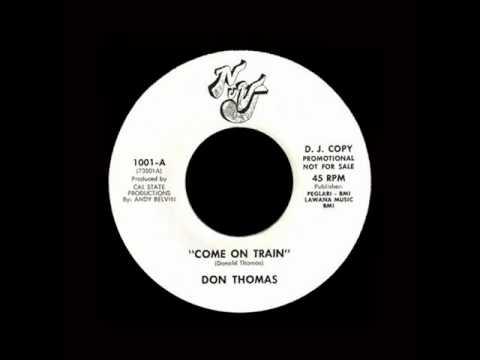 Don Thomas - Come On Train