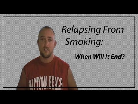 Relapsing From Smoking | When Will It End?