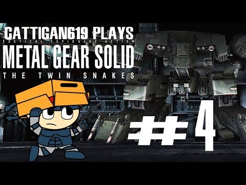 Cattigan619 Plays:Metal Gear Solid:The Twin Snakes pt4