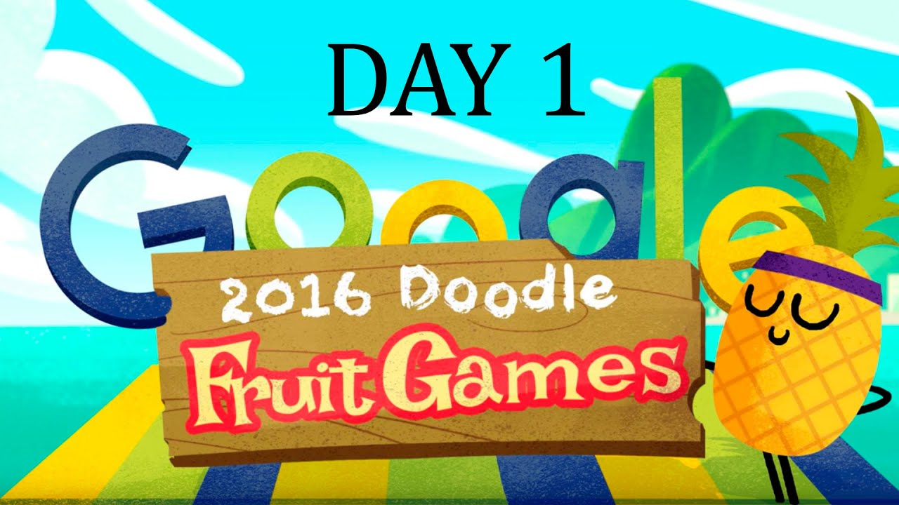 Fruit Games 2016 Day 1 Google Doodle I Did It All 3