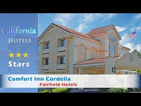 Comfort Inn Cordelia 3 Stars Fairfield Hotels, California