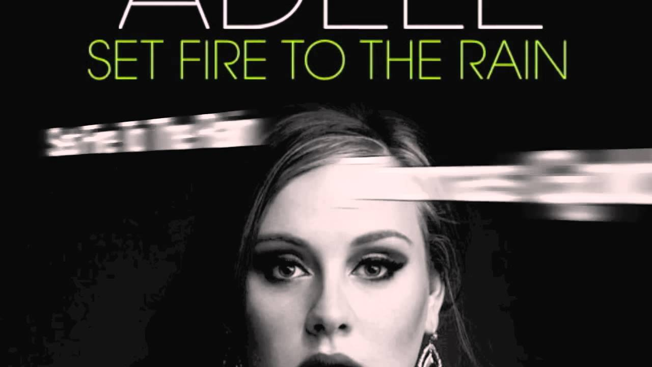 The Best Remixes Of: SET FIRE TO THE RAIN-ADELE