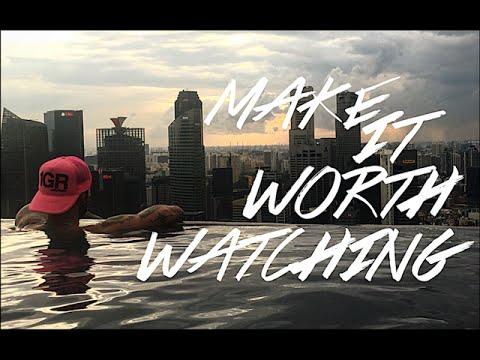 Make It Worth Watching