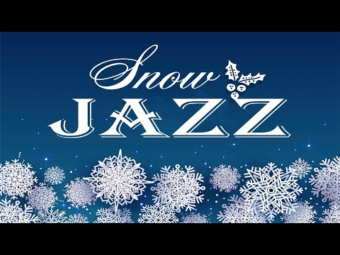 Snow JAZZ -  Winter Bossa Nova JAZZ Music - Winter Christmas Mood JAZZ
