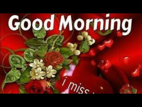 Good morning wishes video song whatsapp video full hd - Good morning full hd ...