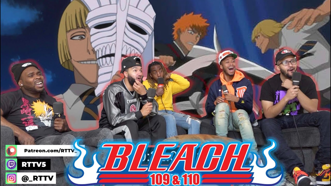 Download The Visored! Bleach Ep 109 & 110 REACTION!