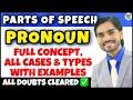 Pronoun   Parts Of Speech   Pronoun English Grammar   Definition/Hindi/Types/Kinds/Concept