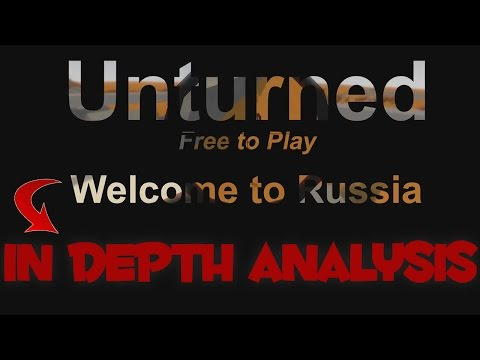 Unturned Welcome To Russia Trailer! In Depth Analysis!