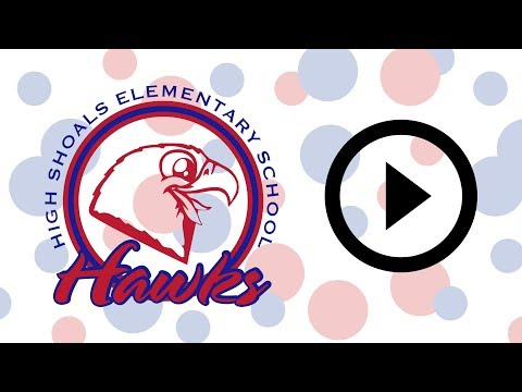 High Shoals Elementary School Highlights