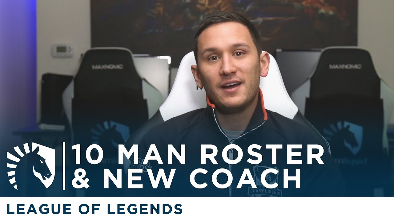 10-man roster and Locodoco to Head Coach - Team Liquid