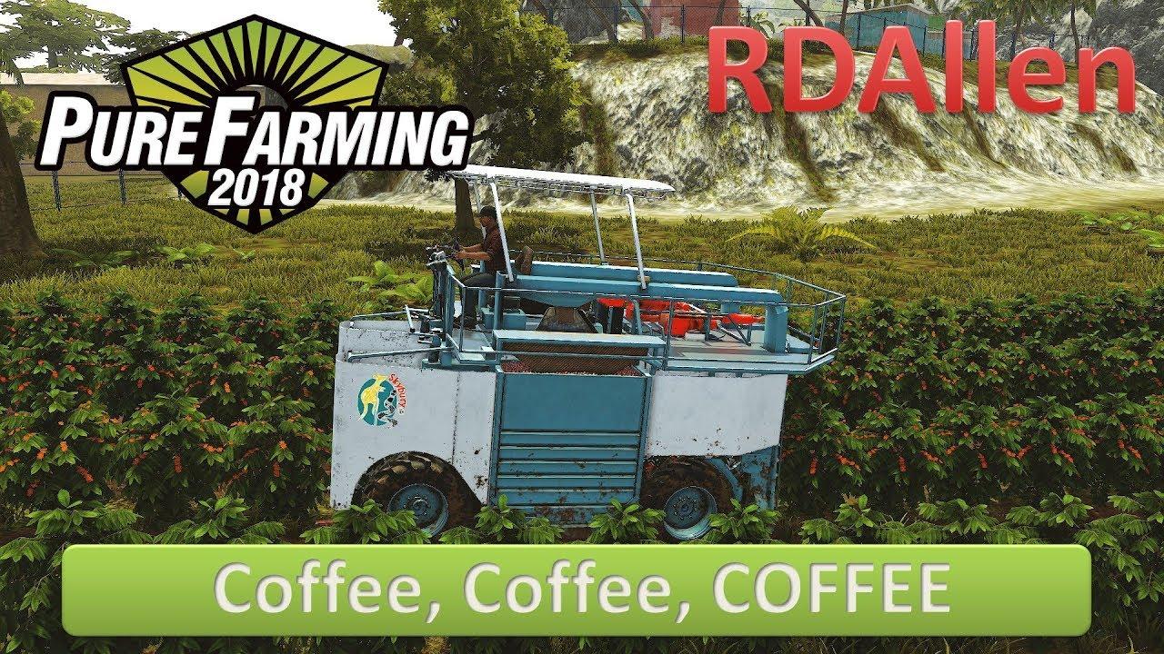 Pure Farming 2018 Montana E11 – Coffee, Coffee, COFFEE!