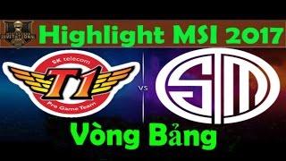 [MSI 2017 - 12/05/2017] Highlight Trận 1 - SKT vs TSM