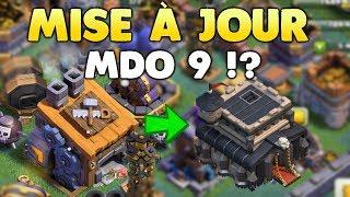 NOUVELLE MISE À JOUR CLASH OF CLANS ! MDO 9 ?!?