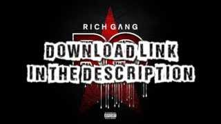 Rich Gang Download Link New Album