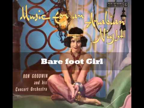 Ron Goodwin - Bare foot Girl(Music For An Arabian Nights)