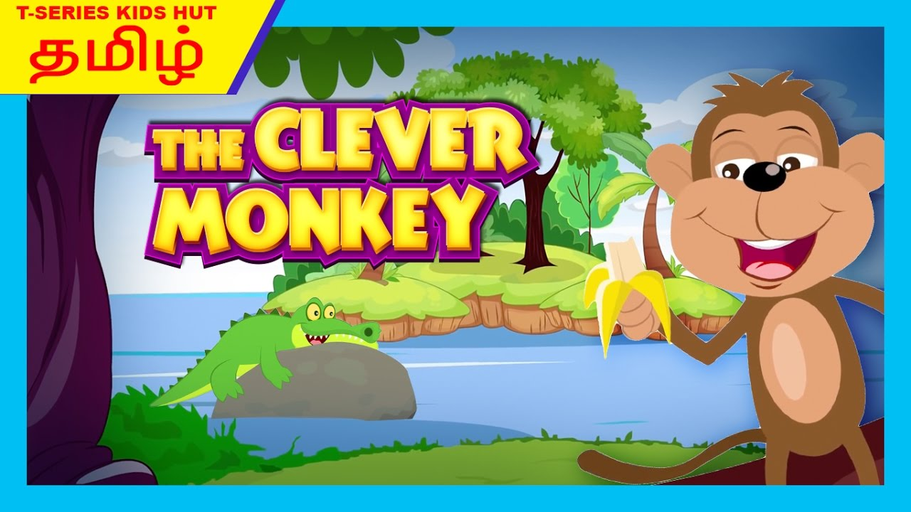 The Clever Monkey Full Story In Tamil Tamil Storytelling Tamil Story For Kids Youtube