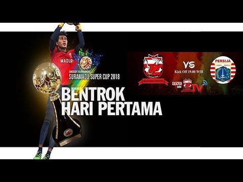 LIVE MADURA UNITED VS PERSIJA JAKARTA-- SURAMADU SUPER CUP ...