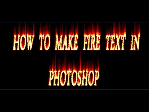 how to make fire writing in photoshop