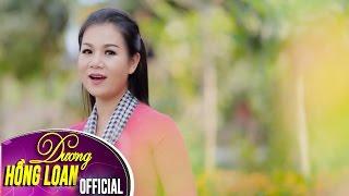 Tết Miền Tây   Dương Hồng Loan   Official MV