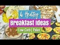 4 Quick & Easy Healthy Breakfast Ideas | Low Carb, Paleo & Gluten Free
