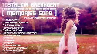 Download Mp3 Nostalgia Mix Breakbeat || Memories Song - Henz Chen