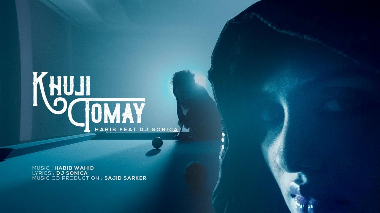 Khuji Tomay - Habib Wahid ft DJ Sonica   Sajid Sarker (Official Video)