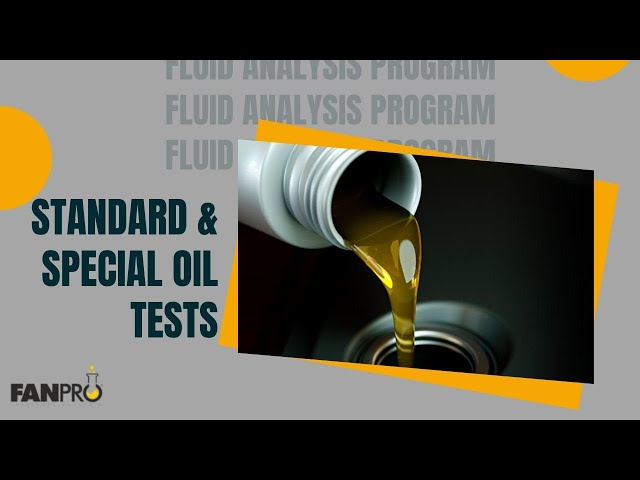 FanPro standard and special oiltests