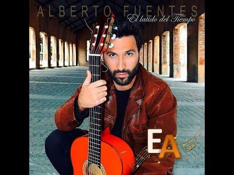 """ESPECTACULOS ARTESHOW PRESENTA: ALBERTO FUENTES """"EL LATIDO DEL TIEMPO"""""""