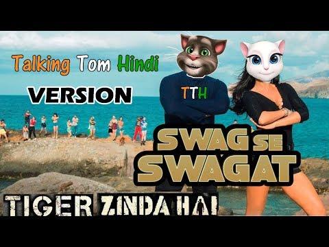 Swag Se Swagat Video Song - Tiger Zinda Hai | Salman Khan | Katrina Kaif | Talking Tom Version