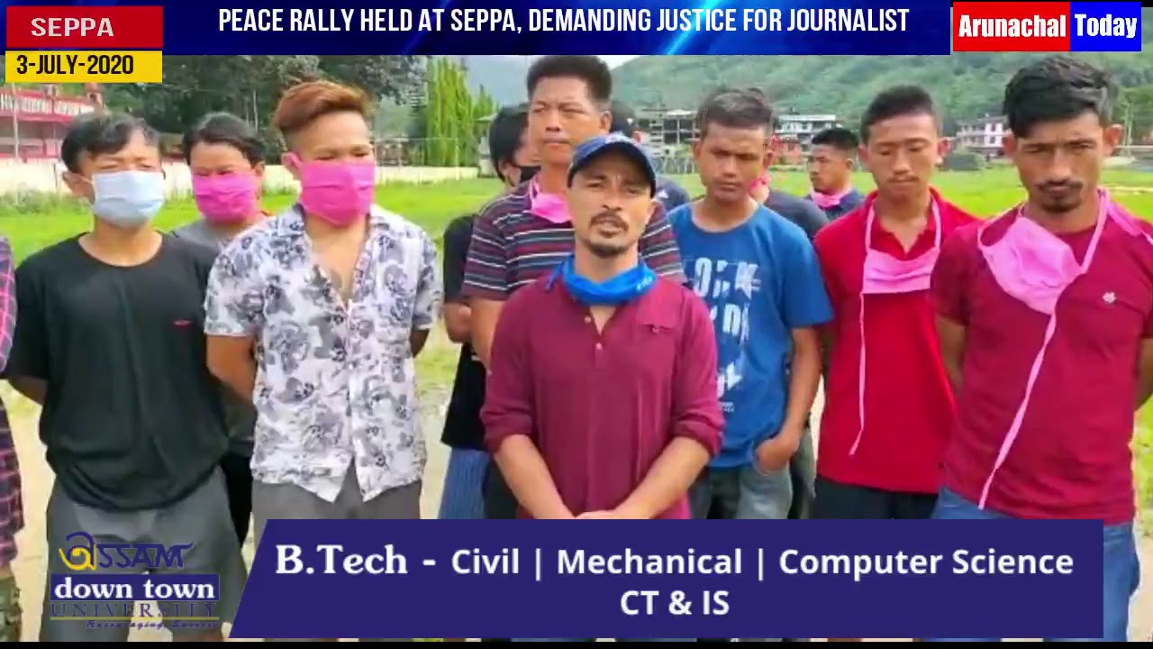 Peace rally held at Seppa, demanding justice for Journalist