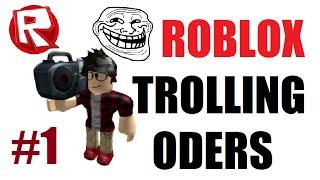 ROBLOX Trolling ODers