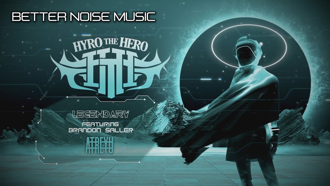 Hyro The Hero - Legendary feat. Brandon Saller of Atreyu (Official Lyric Video)