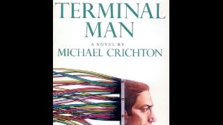 Must Listen THE TERMINAL MAN by Michael Crichton Part 1 Audiobook Unabridged