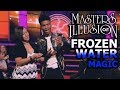 Master Of Illusion // JIBRIZY // FROZEN WATER MAGIC