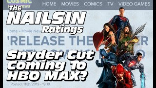 The Nailsin Ratings   Snyder Cut On HBO MAX?