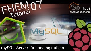 Video FHEM-Tutorial Part 7: mySQL-Server für Logging nutzen   haus-automatisierung.com download MP3, 3GP, MP4, WEBM, AVI, FLV November 2017