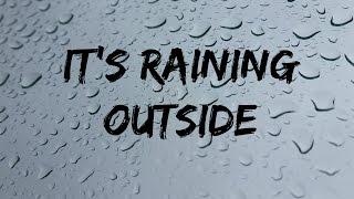 It's Raining Outside -- By Nancy Kopman
