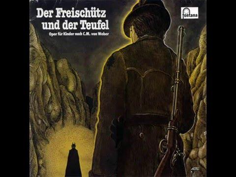 Serge Weber - Der Freischütz und der Teufel