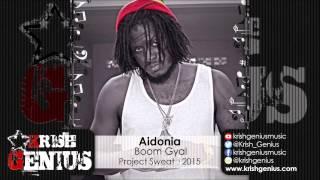 Aidonia - Boom Gyal (Raw) Project Sweat - September 2015