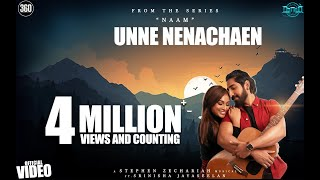 Naam - Unne Nenachaen Official Video [4K] - Stephen Zechariah ft Srinisha Jayaseelan