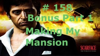 Walkthrough - Scarface - The World Is Yours [#Part 158] [Bonus Part 1 - Making My Mansion]