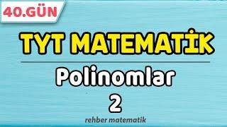 Polinomlar 2  49 Günde TYT Matematik 40.Gün rmtayfa 2021tayfa