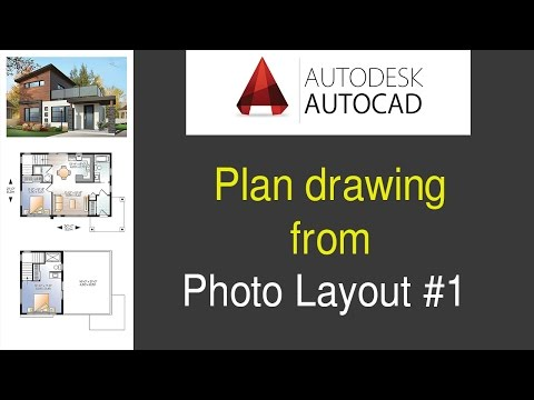 Autocad  Plan drawing from photo Part 1-Layout plan