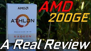 AMD Athlon 200GE: A Real Review