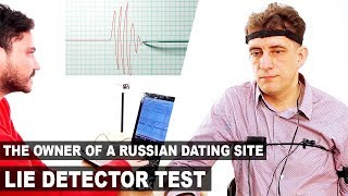 SHOCKING TRUTH about Russian dating sites with a LIE DETECTOR TEST